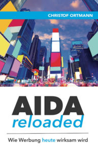 """Titelbild des Buches """"AIDA reloaded - Wie Werbung heute wirksam wird"""""""